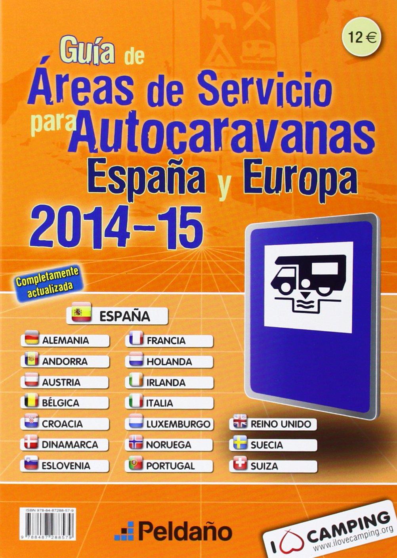 Guía De Aéreas De Servicio Para Autocaravanas España Y Europa. 2014-2015: Amazon.es: Vv.Aa.: Libros