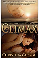 Climax: The Publicist Book Three, Part Two Kindle Edition