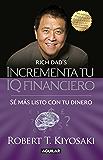 Incrementa tu IQ financiero: Sé más listo con tu dinero