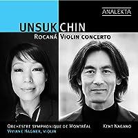 Unsuk Chin: Violin Concerto / Rocaná (Room Of Light)