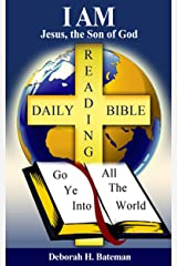I AM: Jesus, the Son of God (Daily Bible Reading Series Book 33) Kindle Edition