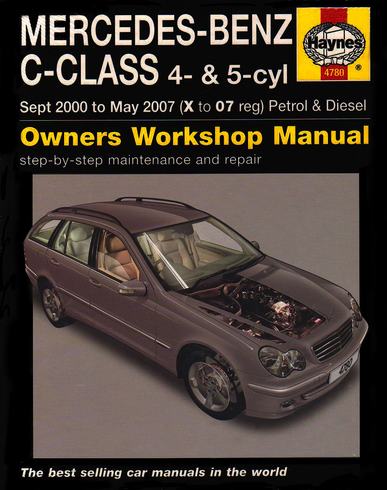 Mercedes Benz C-class Petrol and Diesel Service and Repair Manual: 2000 to  2007