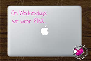 On Wednesdays We Wear Pink Quote (PINK) Vinyl Decal Stickers for MacBook Laptop Car Love Forever Birds Always Relationships Feathers Peace Tough Strength Strong Strength Hope Inspiration Girls Dreamer Love Bird Flying