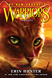 Warriors: The New Prophecy #6: Sunset (English Edition)