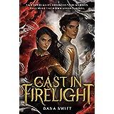 Cast in Firelight (Wickery Book 1)