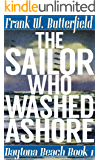 The Sailor Who Washed Ashore (Daytona Beach Book 1) (English Edition)