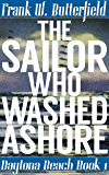 The Sailor Who Washed Ashore (Daytona Beach Book 1)