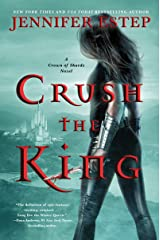 Crush the King (A Crown of Shards Novel Book 3) Kindle Edition