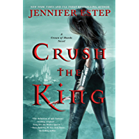 Crush the King (A Crown of Shards Novel Book 3) (English Edition)