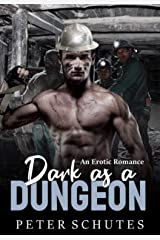Dark As A Dungeon Kindle Edition