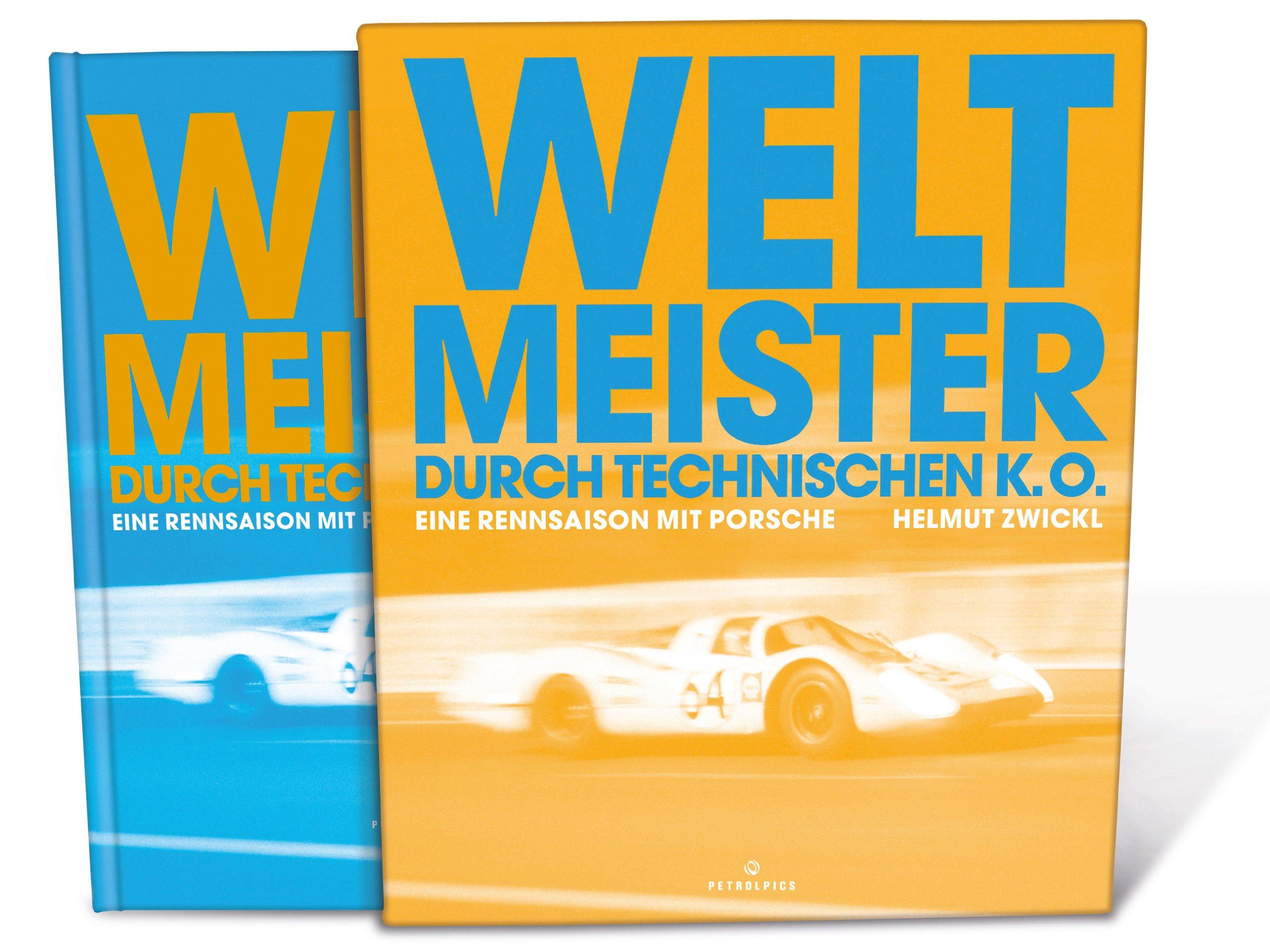 Weltmeister durch technischen K.O.: 1969 - eine Rennsaison mit Porsche