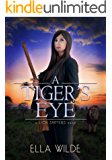 A Tiger's Eye: a Lion Shifters novel (Paranormal Africa: The Lion Shifters Book 3)