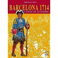 Barcelona 1714 - L'Onze de setembre (Còmics històrics)