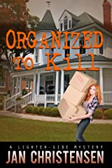 Organized to Kill (Tina Tales Book 4) Kindle Edition