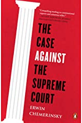 The Case Against the Supreme Court Kindle Edition