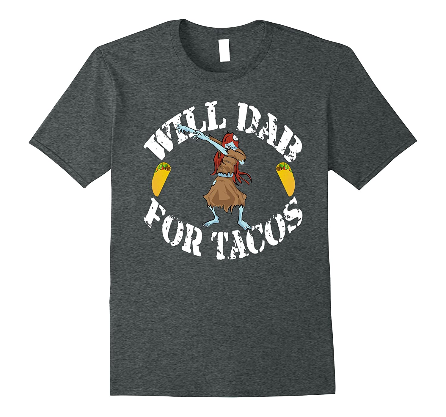 Funny Halloween Costume Dabbing Zombie T-Shirt Dab For Tacos-Teevkd
