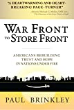 War Front to Store Front: Americans Rebuilding Trust and Hope in Nations Under Fire