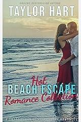 Hot Beach Escape Romance Collection: 4 Sweet, Contemporary Clean romances Kindle Edition