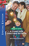 A Stonecreek Christmas Reunion (Maggie & Griffin Book 3)