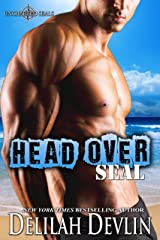Head Over SEAL (Uncharted SEALs Book 11) Kindle Edition