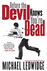 Before the Devil Knows You're Dead Kindle Edition