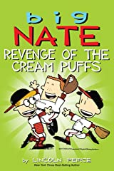 Big Nate: Revenge of the Cream Puffs Kindle Edition