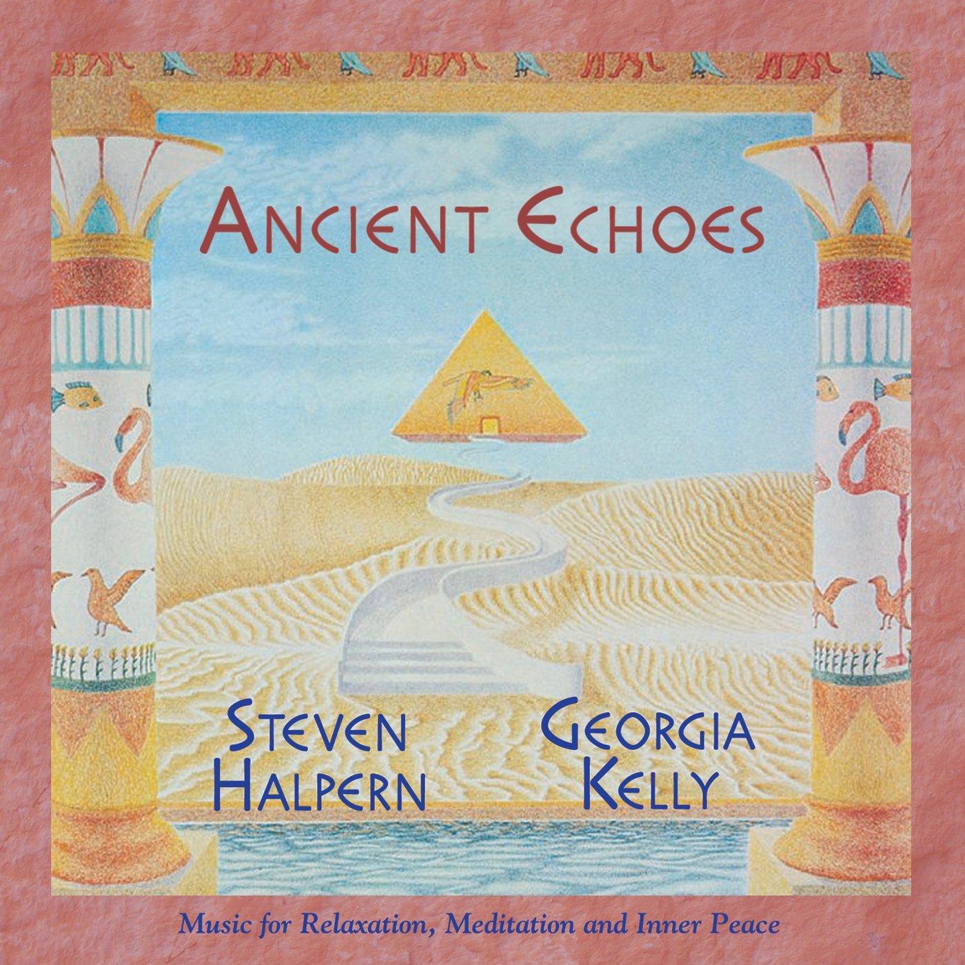 Ancient Echoes by HALPERN,STEVEN