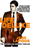 Life Deluxe: The Stockholm Noir Trilogy 3