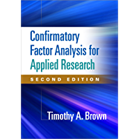 Confirmatory Factor Analysis for Applied Research, Second Edition (Methodology in the Social Sciences) (English Edition)