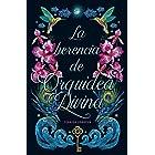 La herencia de Orquídea Divina (Spanish Edition)