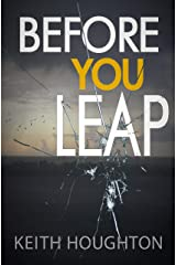 Before You Leap: A pulse-pounding psychological thriller packed with heart-stopping twists. Kindle Edition
