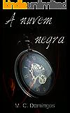 A nuvem negra (Trilogia O orfanato Livro 1) (Portuguese Edition)