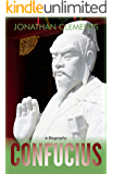 Confucius: A Biography