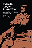 Voices from Slavery: 100 Authentic Slave Narratives (African American)