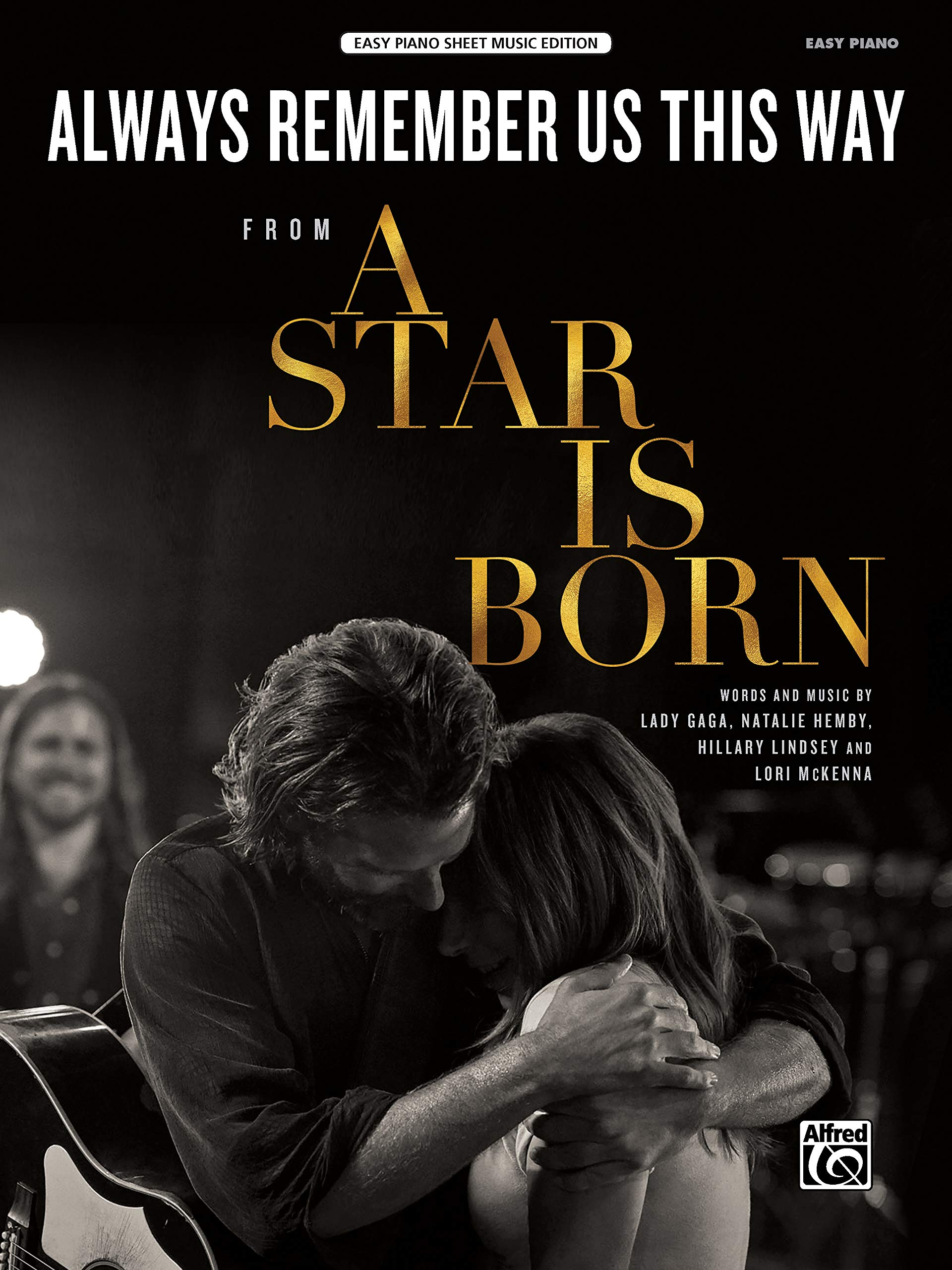 Always Remember Us This Way  From A Star Is Born Sheet