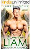 Lonely Liam: An M/m Age Play Romance (Neverland Hills Book 4)