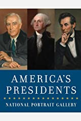 America's Presidents: National Portrait Gallery Paperback