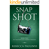 Snap Shot (The Kingsley Family Trilogy Book 2)