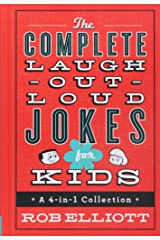 The Complete Laugh-Out-Loud Jokes for Kids: A 4-in-1 Collection Hardcover