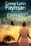 Desert City Diva: A noir P.I. mystery set in California (A Rolly Waters Mystery)