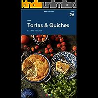 Tortas & Quiches: Tá na Mesa (e-book #26)