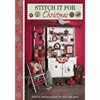 Stitch It for Christmas: Festive Sewing Projects to Craft and Quilt (English Edition)