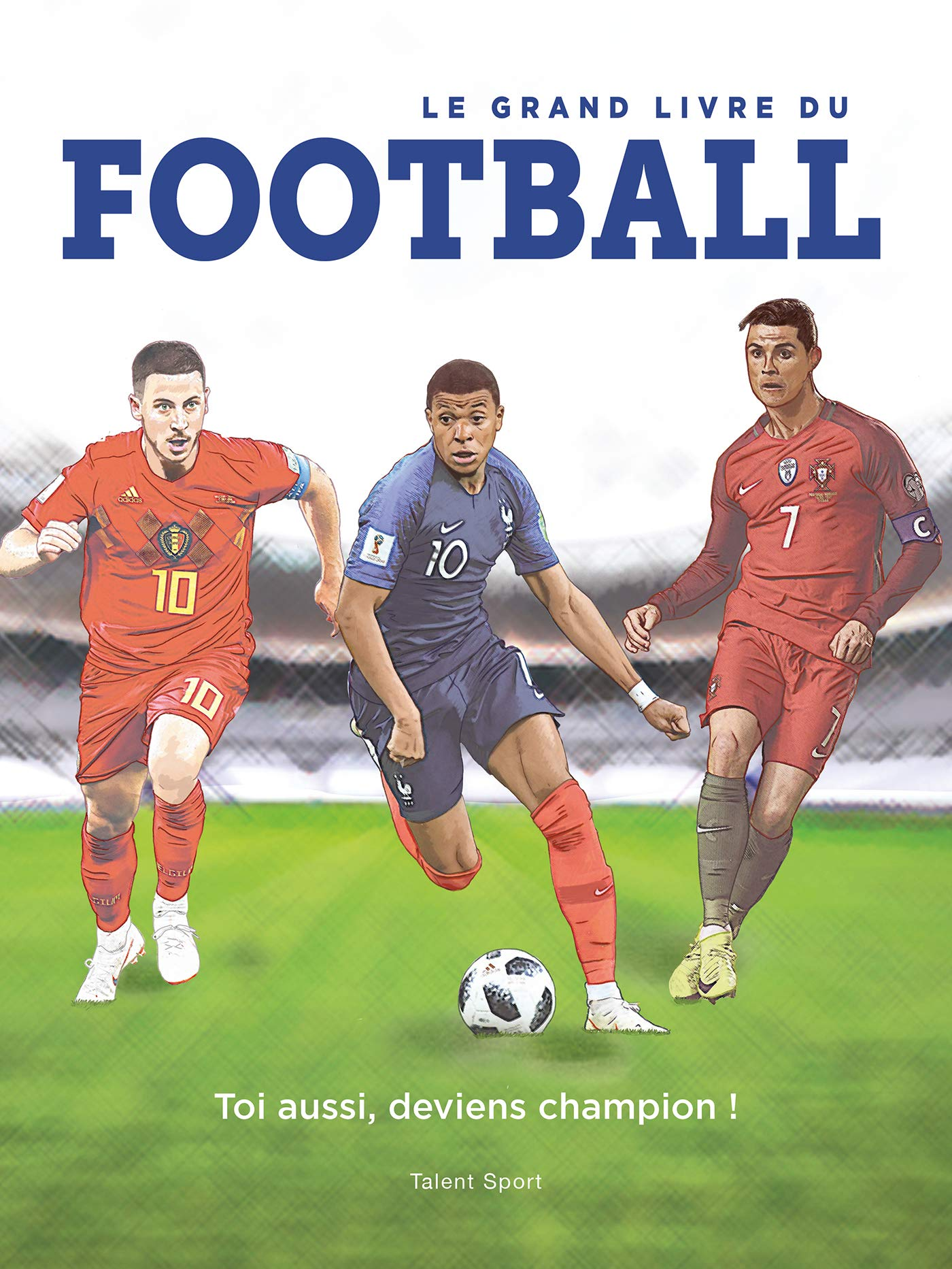 Le Grand Livre Du Football Collectif 9782378150389 Amazon