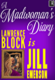 A Madwoman's Diary (The Jill Emerson Novels Book 6)