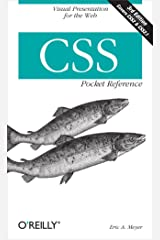 CSS Pocket Reference: Visual Presentation for the Web (Pocket Reference (O'Reilly)) Kindle Edition