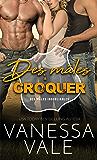 Des mâles à croquer (Des mâles inoubliables t. 2) (French Edition)