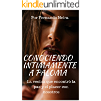 Conociendo íntimamente a Paloma: La vecina que encontró la paz y el placer con nosotros