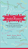 The Artful Nuance: A Refined Guide to Imperfectly Understood Words in the English Language