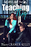 Teaching Trey: Book Two in the Lady Biker Series