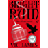 Bright Ruin (The Dark Gifts Trilogy Book 3)